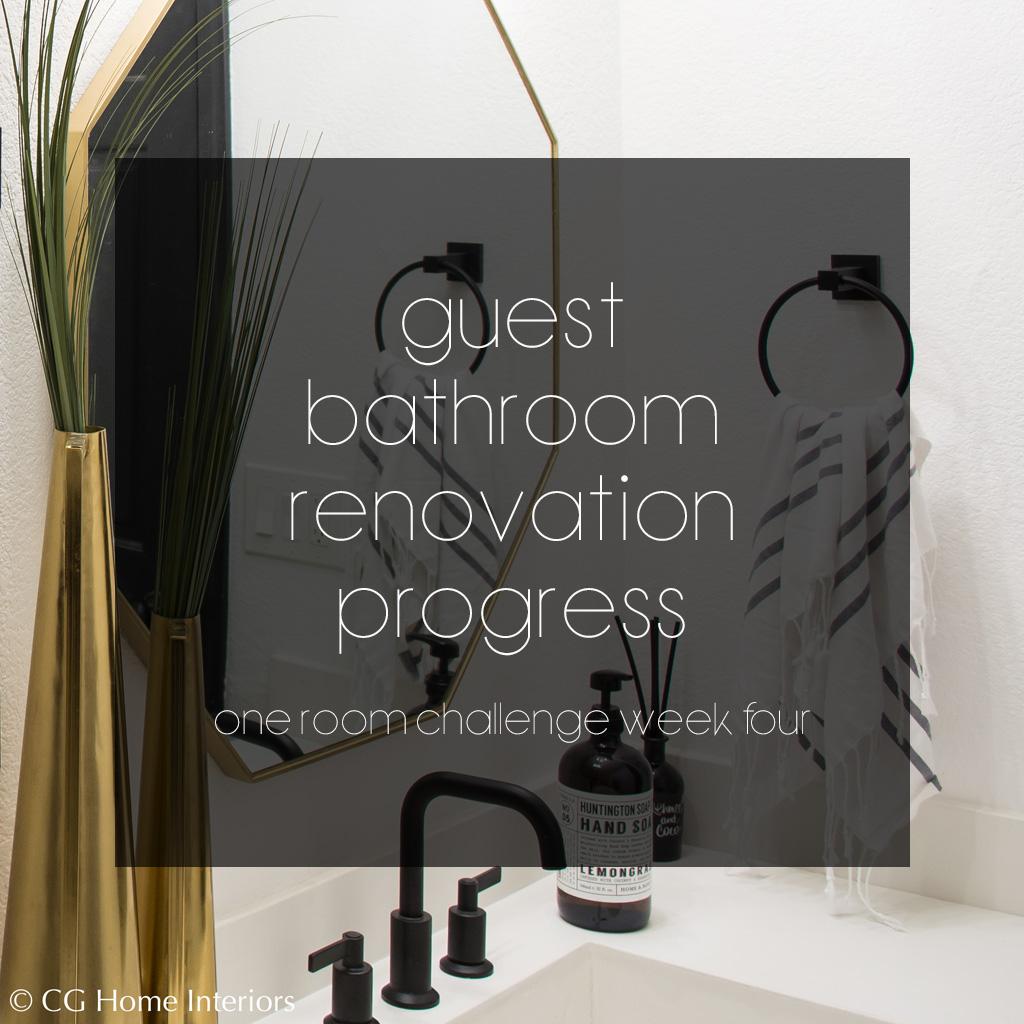 Guest Bathroom Renovation Progress - One Room Challenge Week 4
