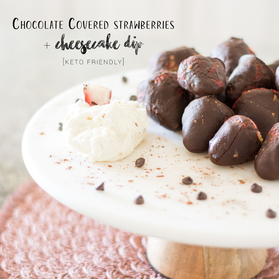 Keto Chocolate Covered Strawberries + Cheesecake Dip, Sugar Free, Low Carb Desserts